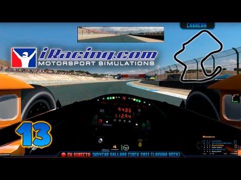 Directo #13 | iRacing IndyCar Dallara Circa 2011 @Laguna Seca