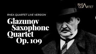 Saxophone Quartet, Op. 109 (A. Glazunov) – Rhea Quartet