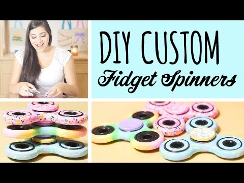DIY Custom Fidget Spinners