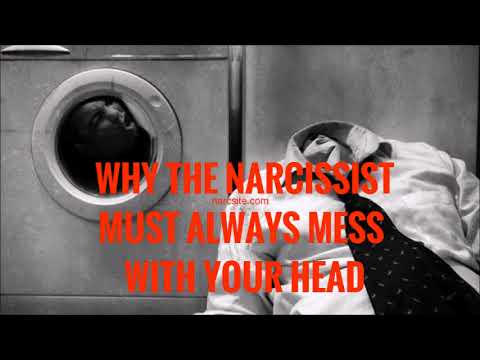 Why Must The Narcissist Always Mess With Your Head