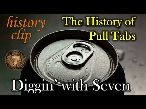 METAL DETECTING – The HISTORY Of Pull Tabs HISTORY CLIP