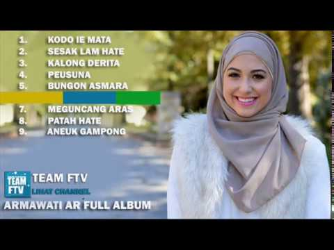 ARMAWATI AR Full Album - LIRIK LAGU ACEH - Part 1