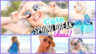 What To Do On Spring Break! Ideas, Diys, & Treats! | Aspyn Ovard