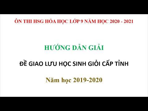 Hướng dẫn giải đề thi giao lưu HSG cấp tỉnh năm học 2020 – 2021