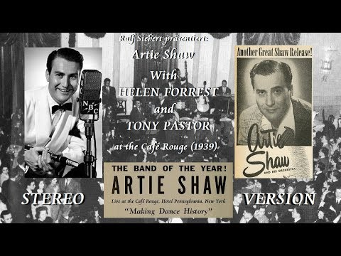 Artie Shaw at the Café Rouge (1939) (Stereo)