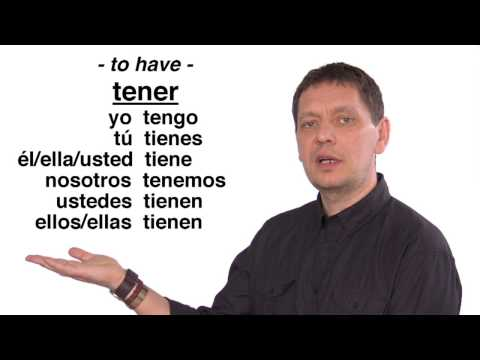 Spanish Language Lessons: The Verb Tener - to Have