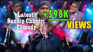 sandip chhetri - सन्दिप क्षेत्रीले हसाउनु हसाए - New Comedy Video