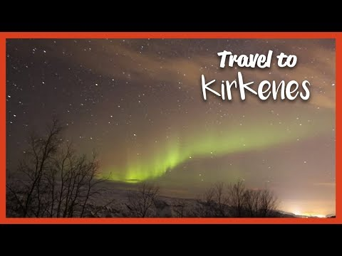 Travel to (Kirkenes, Norway)