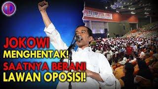 Jokowi Menghentak! Saatnya Berani Mel4wan Oposisi!
