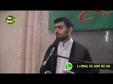 Hacı Samir cümə moizəsi 17022017