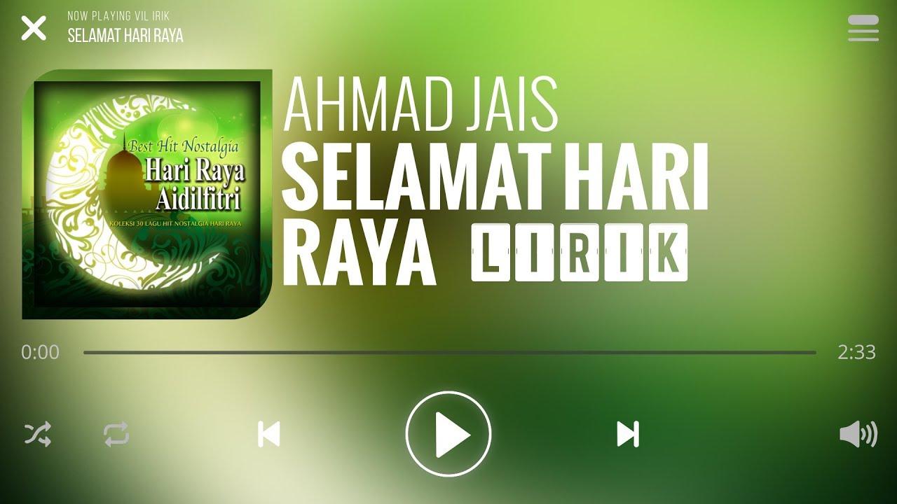 Ahmad Jais Selamat Hari Raya Lirik Youtube