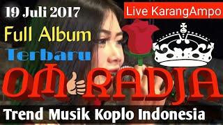 Video O.M RADJA LIVE KARANGAMPO TERBARU 2017 download MP3, 3GP, MP4, WEBM, AVI, FLV September 2017