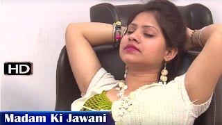 Madam Ki Jawani # मैडम की जवानी # Style # Hindi Short Movie Full HD #3