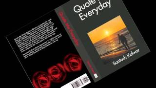 """""""Quote Me Everyday"""" by Santosh Kalwar (Book Promo 01)"""
