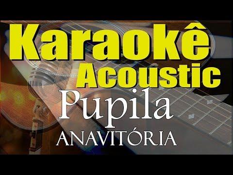ANAVITÓRIA Vitor Kley - Pupila Karaokê Acústico playback