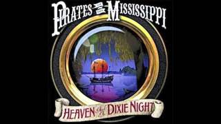Pirates Of The Mississippi- When Love Is Meant To Be