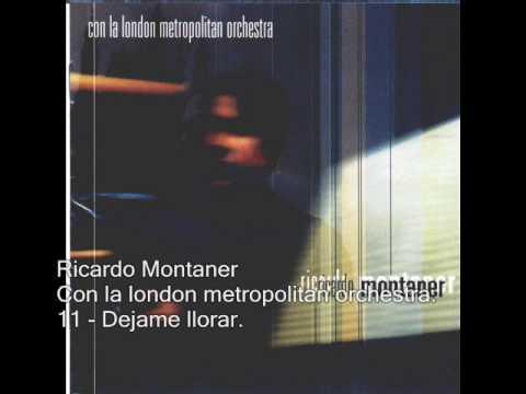 Ricardo Montaner - Dejame llorar - Con la london metropolitan orchestra.