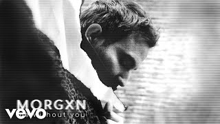 Video morgxn - me without you (audio only) download MP3, 3GP, MP4, WEBM, AVI, FLV Agustus 2018