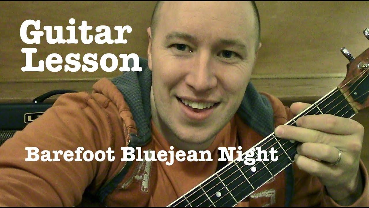Barefoot Blue Jean Night Guitar Lesson Jake Owen Todd Downing