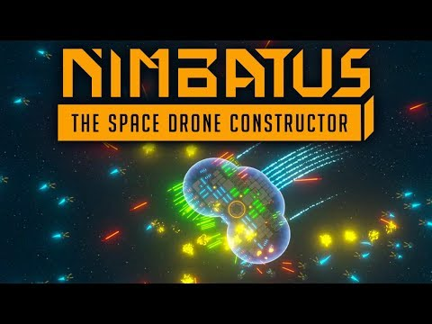 Nimbatus - The Space Drone Constructor - Build, Explode, Repeat