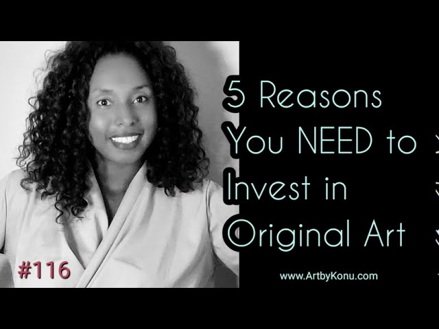 5 Reasons You Should Invest in Original Art