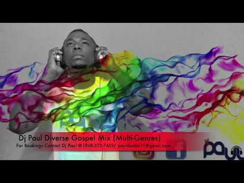 Dj Paul Diverse Gospel Mix (Multi-Genres)...
