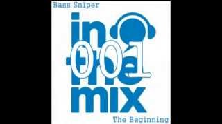 Bass Sniper In The Mix 001 - The Beginning #Preview - Free Download and Full Set In description