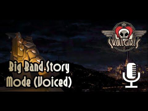 Skullgirls 2nd Encore: Big Band Story Mode (Voiced)