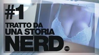 TRATTO DA UNA STORIA NERD - #1 - TETTE