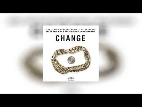Download Rich The Kid & Migos   Change ft  Migo Bands