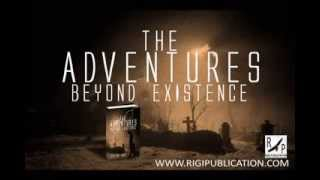 The Adventures Beyond Existence by Shreyan Laha - Video Trailer