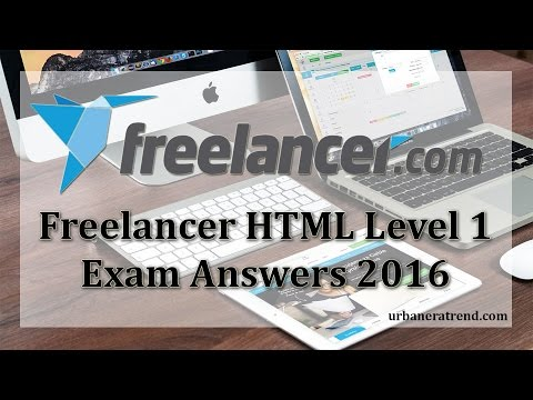 Freelancer HTML Level 1 Exam Answers 2016 by Ramandeep Singh