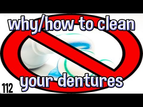 Why/How to Clean Your Dentures