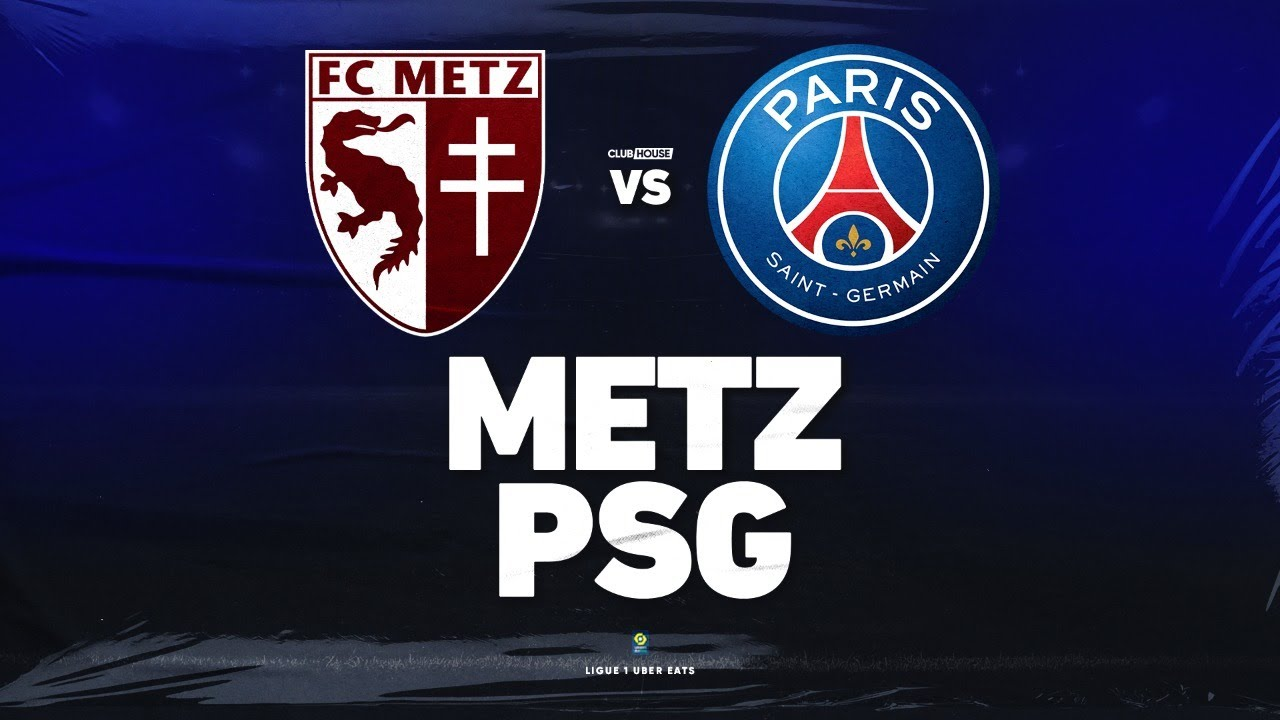 🔴 METZ - PSG // ClubHouse ( fcm vs paris ) - YouTube