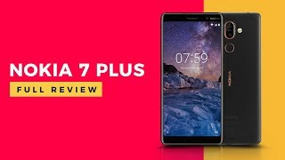 Nokia 7 Plus Full Review with Pros and Cons  2018 | Digit.in