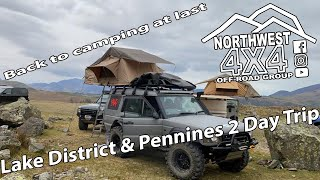 BACK TO CAMPING | 2 Dąy 4x4 Wild Camping Trip | Lakes & Pennines | Green Lanes UK | Roof Top Tents |