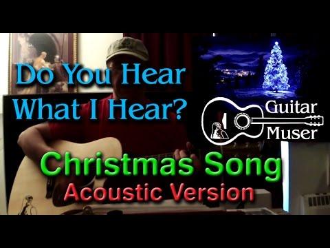 Do You Hear What I Hear? Christmas song - acoustic Martin DCPA5 - YouTube