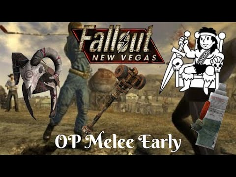 Fallout: New Vegas - OP Melee Early (Oh, Baby!) |