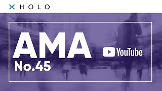 Holo AMA No. 45 w/ Mary Camacho, Eric Harris-Braun \u0026 David Atkinson