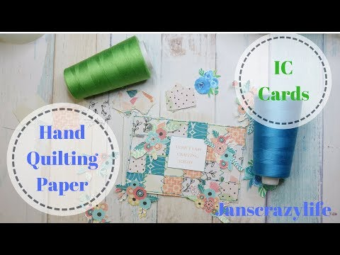 Hand Quilting Paper IC Cards  Tutorial live
