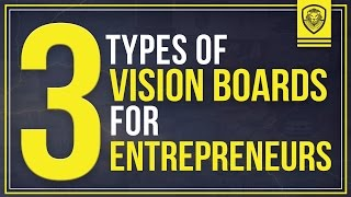 3 Types of Vision Boards for Entrepreneurs
