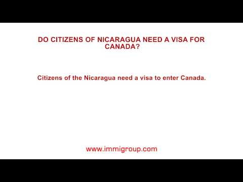 Do citizens of Nicaragua need a visa for Canada?