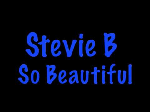 Stevie B - So Beautiful ( Freestyle Rmx )