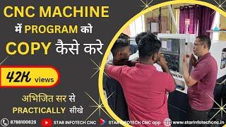 Learn CNC part 10 / Programming on CNC machine / how to copy and create program / आओ CNC सीखे भाग 10