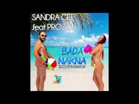 Sandra Gee feat. Prozit - Bada Nakna (Magaluf Edition)