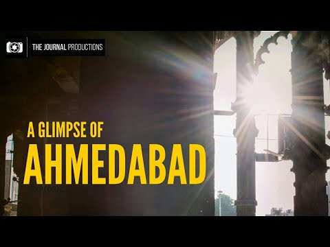 A Glimpse of Ahmedabad: India's First World Heritage City | Ahmedabad Tourism