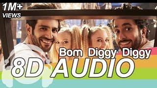 Bom Diggy Diggy 8D 🎧 Audio Song - Sonu Ke Titu Ki Sweety ( Zack Knight | Jasmin Walia )