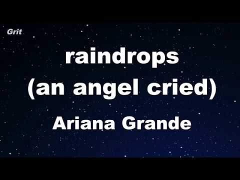 Raindrops (an Angel Cried) - Ariana Grande Karaoke 【A Cappella, With Guide Melody】