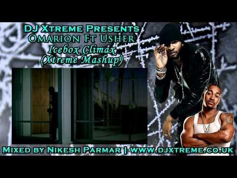 Icebox Climax Xtreme Mashup Remix  Omarion & Usher  DJ Xtreme