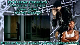 Icebox Climax (Xtreme Mashup Remix) - Omarion & Usher - DJ Xtreme